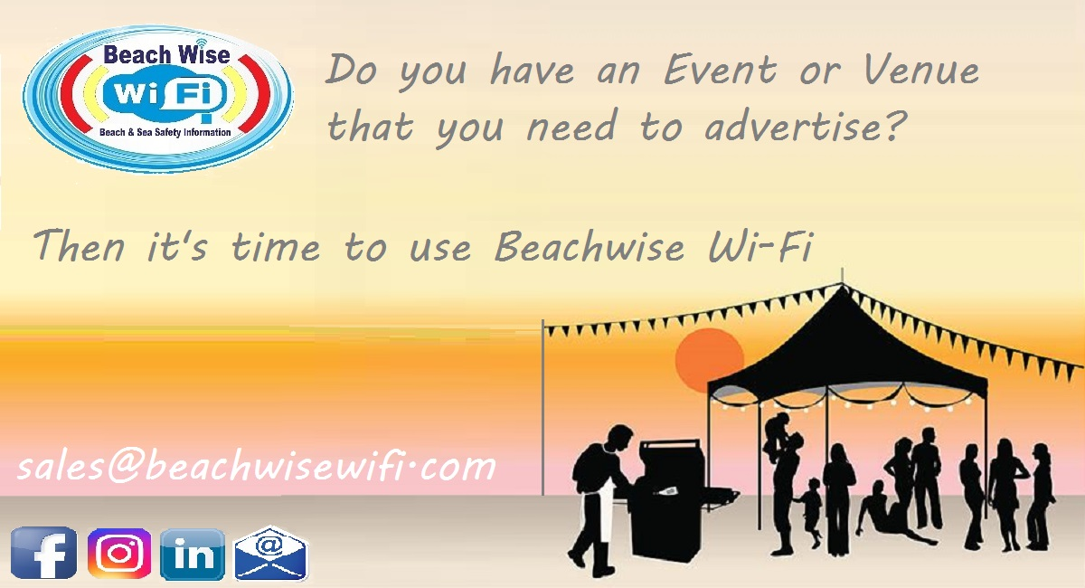 Do you have an event or venue that you need to advertise, then its time to use beachwise wifi